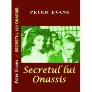 Secretul lui Onassis - Peter Evans