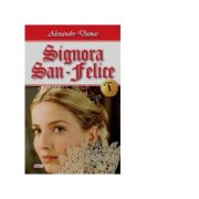 Signora San-Felice. Volumul 1 - Alexandre Dumas