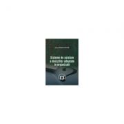 Sisteme de asistare a deciziilor adoptate in organizatii - Ionut Anica-Popa
