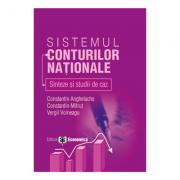 Sistemul conturilor nationale: sinteze si studii de caz - Constantin Anghelache, Constantin Mitrut, Vergil Voineagu