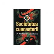 Societatea cunoasterii, o perspectiva romaneasca - Gabriela L. Sabau