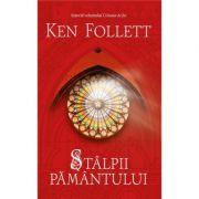 Stalpii pamantului - Ken Follett