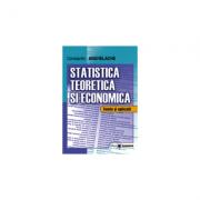 Statistica teoretica si economica. Teorie si aplicatii - Constantin Anghelache