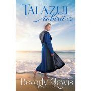 Talazul iubirii - Beverly Lewis
