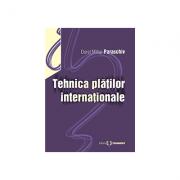 Tehnica platilor internationale - Dorel Mihai Paraschiv