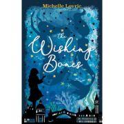 The Wishing Bones - Michelle Lovric