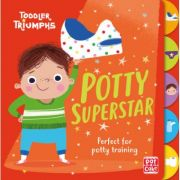 Toddler Triumphs: Potty Superstar - Pat-a-Cake, Fiona Munro