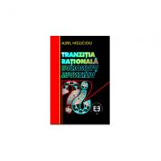 Tranzitia rationala - Aurel Negucioiu