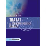 Tratat de economie politica globala - Ioan Bari