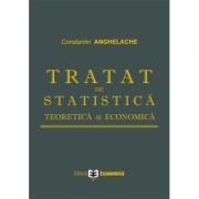 Tratat de statistica teoretica si economica - Constantin Anghelache