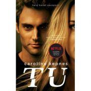 Tu (editie de film) - Caroline Kepnes
