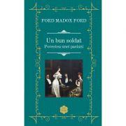 Un bun soldat - Ford Madox Ford