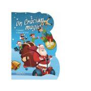 Un Craciun magic. 15 povesti si poezii pentru copii cu varste cuprinse intre 8 si 11 ani