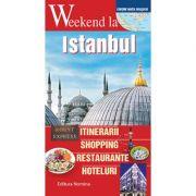 Weekend la Istanbul. Intinerarii, shopping, restaurante, hoteluri