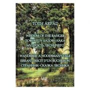 Wisdom of the ranger - Toth Arpad