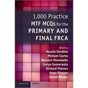 1, 000 Practice MTF MCQs for the Primary and Final FRCA - Hozefa Ebrahim, Michael Clarke, Hussein Khambalia, Insiya Susnerwala, Richard Pierson, Anna Pierson, Natish Bindal