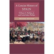 A Concise History of Spain - William D. Phillips, Jr. Carla Rahn Phillips