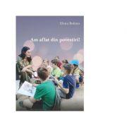 Am aflat din povestiri!- Elena Bolanu