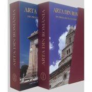 ARTA DIN ROMANIA. Din preistorie in contemporaneitate volumele I, II - Razvan Theodorescu, Marius Porumb