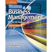 Business Management for the IB Diploma Coursebook - Peter Stimpson, Alex Smith