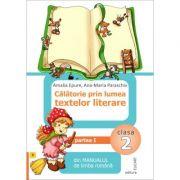 Calatorie prin lumea textelor literare din Manualul de limba romana, Clasa a II-a, Semestrul I (Varianta B) - Amalia Epure, Ana Maria Paraschiv