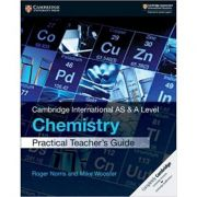 Cambridge International AS & A Level Chemistry Practical Teacher's Guide - Roger Norris, Mike Wooster