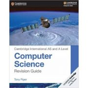 Cambridge International AS and A Level Computer Science Revision Guide - Tony Piper