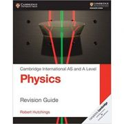 Cambridge International AS and A Level Physics Revision Guide - Robert Hutchings