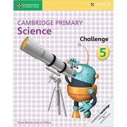 Cambridge Primary Science Challenge 5 - Fiona Baxter, Liz Dilley