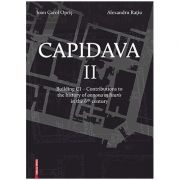 Capidava II. Building C1 – Contributions to the history of annona militaris in the 6th century - Ioan Carol Opris, Alexandru Ratiu
