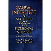 Causal Inference for Statistics, Social, and Biomedical Sciences: An Introduction - Guido W. Imbens, Donald B. Rubin