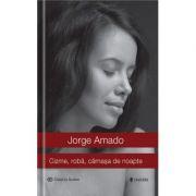 Cizme, roba, camasa de noapte - Jorge Amado