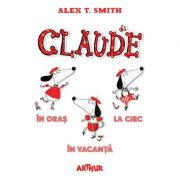Set Claude, volumele 1-3 - Alex T. Smith