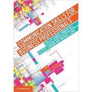 Communication Skills for Business Professionals - Phillip Cenere, Robert Gill, Celeste Lawson, Michael Lewis