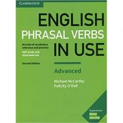 English Phrasal Verbs in Use Advanced Book with Answers: Vocabulary Reference and Practice - Michael McCarthy, Felicity O'Dell