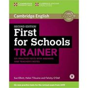 First for Schools Trainer Six Practice Tests with Answers and Teachers Notes with Audio - Sue Elliott, Helen Tiliouine, Felicity O'Dell