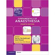 Fundamentals of Anaesthesia - Ted Lin, Tim Smith, Colin Pinnock Chris Mowatt