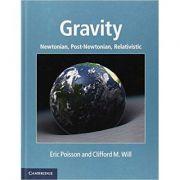 Gravity: Newtonian, Post-Newtonian, Relativistic - Eric Poisson, Clifford M. Will