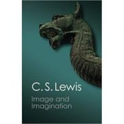 Image and Imagination: Essays and Reviews - C. S. Lewis