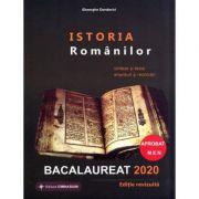 Istoria Romanilor Bacalaureat 2020. Sinteze si 60 teste, enunturi si rezolvari (Ed. revizuita) - Ed. Gimnasium