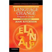 Language Change: Progress or Decay?- Jean Aitchison