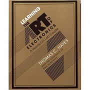 Learning the Art of Electronics: A Hands-On Lab Course - Thomas C. Hayes, Paul Horowitz