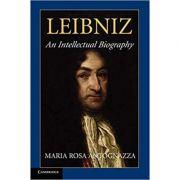 Leibniz: An Intellectual Biography - Maria Rosa Antognazza
