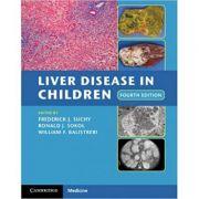 Liver Disease in Children - Frederick J. Suchy, Ronald J. Sokol, William F. Balistreri