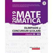 Matematica. Olimpiade si concursuri scolare 2019. Clasele IX-XII - Gheorghe Cainiceanu