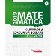 Matematica. Olimpiade si concursuri scolare 2019. Clasele VII-VIII - Gheorghe Cainiceanu