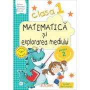 Matematica si explorarea mediului. Clasa I. Partea II (E1). Caiet de lucru - Ariana Damian, Camelia Stavre