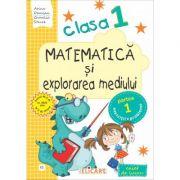 Matematica si explorarea mediului. Clasa I. Semestrul I (E1) - Arina Damian, Camelia Stavre
