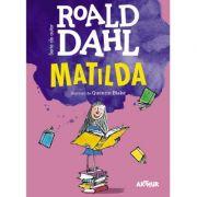 Matilda - Roald Dahl. lustratii de Quentin Blake (format mare)