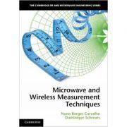 Microwave and Wireless Measurement Techniques - Nuno Borges Carvalho, Dominique Schreurs